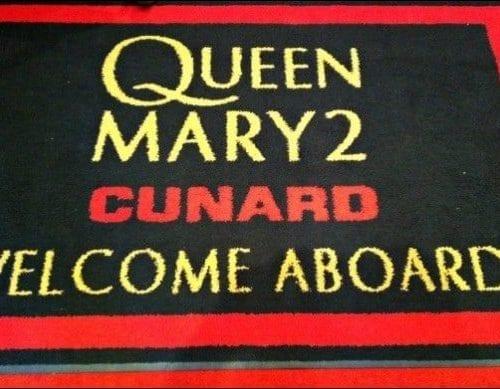 Cunard Queen Mary 2 welcome mat Photo credit: Sherry Laskin
