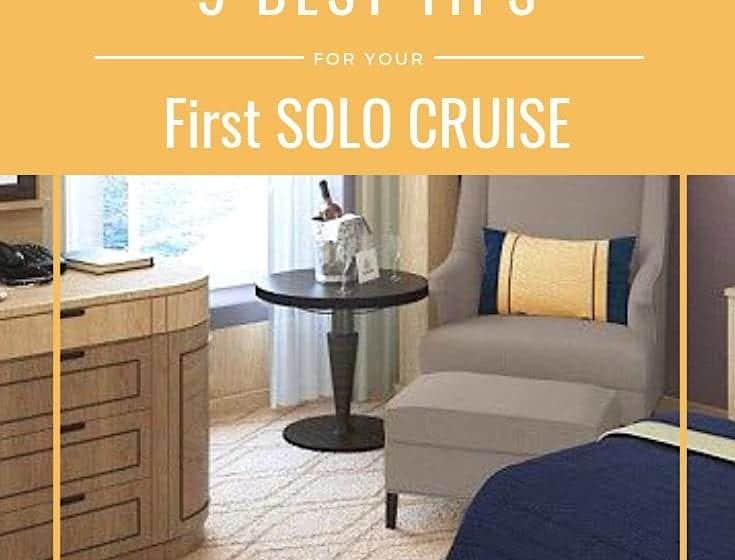 9 Best Tips for Your First Solo Cruise
