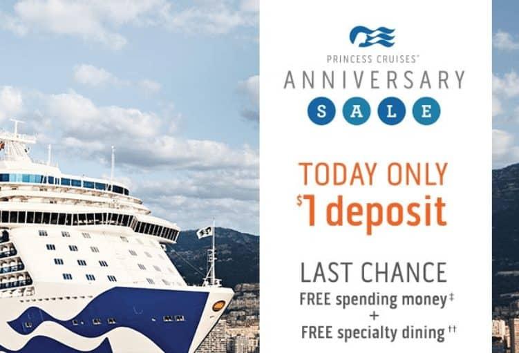 Princess Cruises One Dollar Deposit