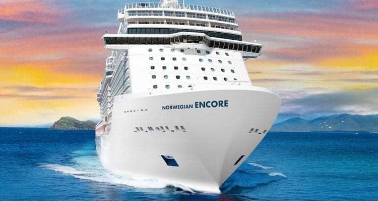 Norwegian Encore Caribbean Cruises Open for Sale Now