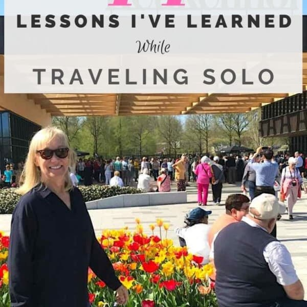 44 Important Lessons I've Learned as a Solo Traveler